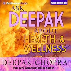 Ask Deepak About Health & Wellness Speech