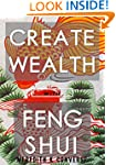 Create Wealth Using the Principles of...