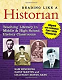 img - for Reading Like a Historian: Teaching Literacy in Middle and High School History Classrooms book / textbook / text book