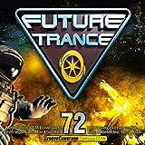 Future Trance 72 [Explicit]