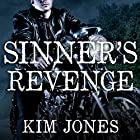 Sinner's Revenge: Sinner's Creed, Book 2 Audiobook by Kim Jones Narrated by Sean Crisden, Lucy Malone