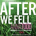 After We Fell (       UNABRIDGED) by Anna Todd Narrated by Shane East, Elizabeth Louise