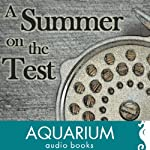 A Summer on the Test: A Classic of Modern Fly-Fishing Literature | John Waller Hills