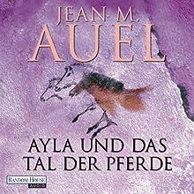 Ayla und das Tal der Pferde (Ayla 2) Hörbuch von Jean M. Auel Gesprochen von: Hildegard Meier