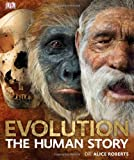 Dr. Alice Roberts Evolution The Human Story