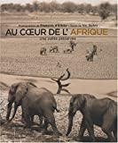 echange, troc Vic Guhrs, François d' Elbée - Au coeur de l'Afrique : Une vallée préservée