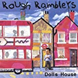 Dolls House by Rough Ramblers (2003-08-02)