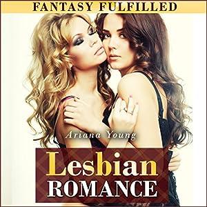 Fantasy Fulfilled: Lesbian Romance Audiobook