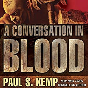 An Egil & Nix Novel -  Paul S. Kemp