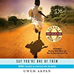 My Parent's Bedroom (A Story from Say You're One of Them) | Uwem Akpan