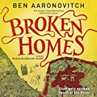 Broken Homes: PC Peter Grant, Book 4 (       UNABRIDGED) by Ben Aaronovitch Narrated by Kobna Holdbrook-Smith