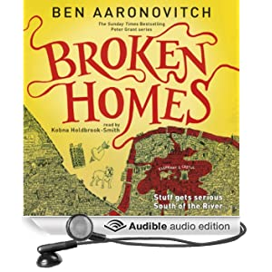Broken Homes: PC Peter Grant, Book 4 (Unabridged)