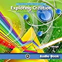 Exploring Creation with Chemistry and Physics: Young Explorer Series (       UNABRIDGED) by Jeannie Fulbright Narrated by Jeannie Fulbright