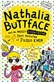 img - for Nathalia Buttface and the Most Embarrassing Five Minutes of Fame Ever book / textbook / text book