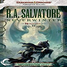 Neverwinter: Legend of Drizzt: Neverwinter Saga, Book 2 (       UNABRIDGED) by R. A. Salvatore Narrated by Victor Bevine