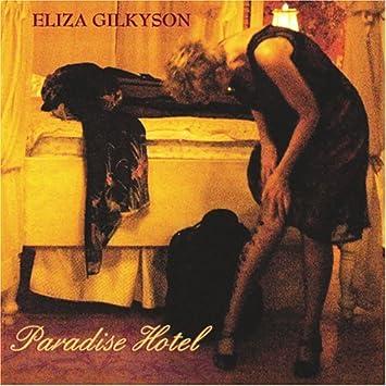 Eliza Gilkyson - 癮 - 时光忽快忽慢,我们边笑边哭!