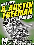 The Third R. Austin Freeman Megapack:...