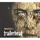 "Trailerheadvon ""Immediate"""