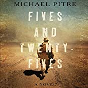 Fives and Twenty-Fives | [Michael Pitre]