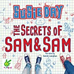 The Secrets of Sam and Sam | Susie Day