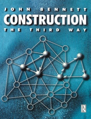 Construction the Third Way: Managing Cooperation and Competition in Construction