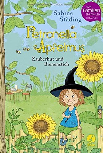 Petronella Apfelmus: Zauberhut und Bienenstich. Band 4 das Buch von Sabine Städing - Preise vergleichen & online bestellen