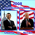 2008 Third Presidential Debate: Barack Obama and John McCain (10/15/08) | Barack Obama,John McCain