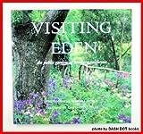 Visiting Eden: The Public Gardens of Northern California