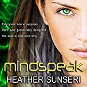 Mindspeak Audiobook by Heather Sunseri Narrated by Amy Landon