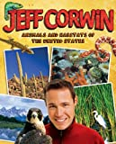 Animals and Habitats of the United States (Jeff Corwin)
