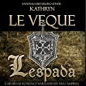 Lespada Audiobook by Kathryn Le Veque Narrated by Tim Campbell