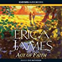 Act of Faith (       UNABRIDGED) by Erica James Narrated by Eve Matheson