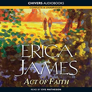 Act of Faith | [Erica James]