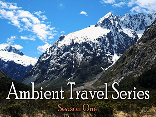 Ambient Travel Series on Amazon Prime Instant Video UK