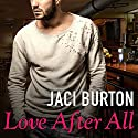 Love After All: Hope, Book 4 Audiobook by Jaci Burton Narrated by Saskia Maarleveld