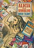 Alice in Sunderland (8439722516) by TALBOT,BRYAN