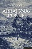 img - for Arrah Na Pogue (Modern Plays) book / textbook / text book