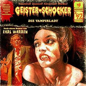 Die Vampirlady (Geister-Schocker 42) Hörspiel