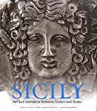 img - for Sicily: Art and Invention between Greece and Rome book / textbook / text book