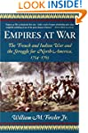 Empires at War: The French and Indian...