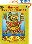 Ancient Mexican Designs (Dover Design...