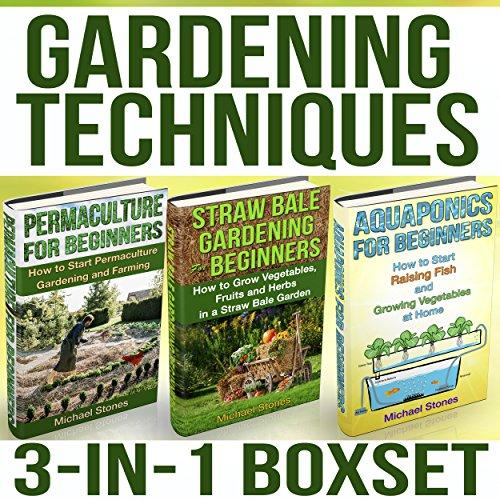 GARDENING TECHNIQUES: Straw Bale Gardening   Aquaponics   Permaculture (Gardening Techniques, Straw Bale Gardening, Permaculture) PDF