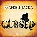 Cursed: An Alex Verus Novel Audiobook by Benedict Jacka Narrated by Gildart Jackson