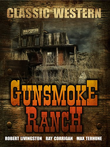 Gunsmoke Ranch: Classic Western