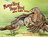 img - for Mama Bird Papa Bird Obey Right Away book / textbook / text book