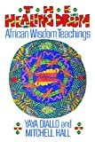 The Healing Drum: African Wisdom Teachings