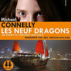 Les neuf dragons (Harry Bosch 15) Audiobook