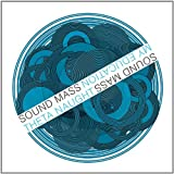 Vol. 3-Sound Mass: Harmonic Motion