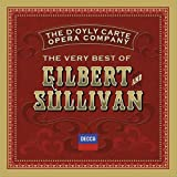 The Very Best Of Gilbert & Sullivan The D'Oyly Carte Opera Company