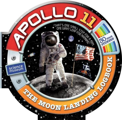 Apollo 11: The Moon Landing Logbook [With 30 Stickers]